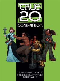 True20 Companion: Four Heroic Genres for True20 Adventure Roleplaying